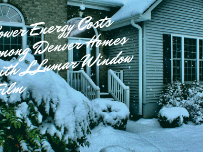 llumar energy efficient window film denver homes
