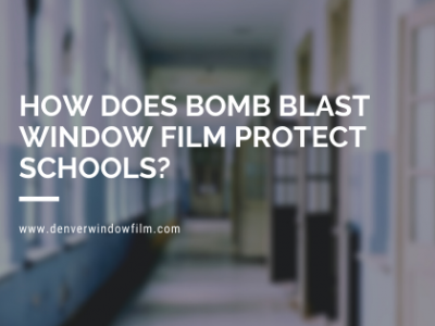bomb blast window film denver schools